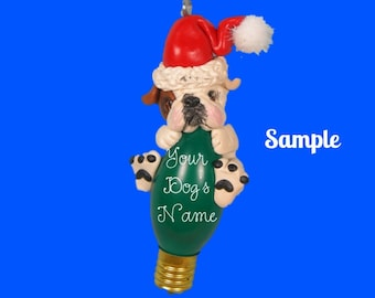 OOAK English Bulldog Red/brown and white Santa Christmas Holidays Light Bulb Ornament Sally's Bits of Clay Personalized Free with dog's name
