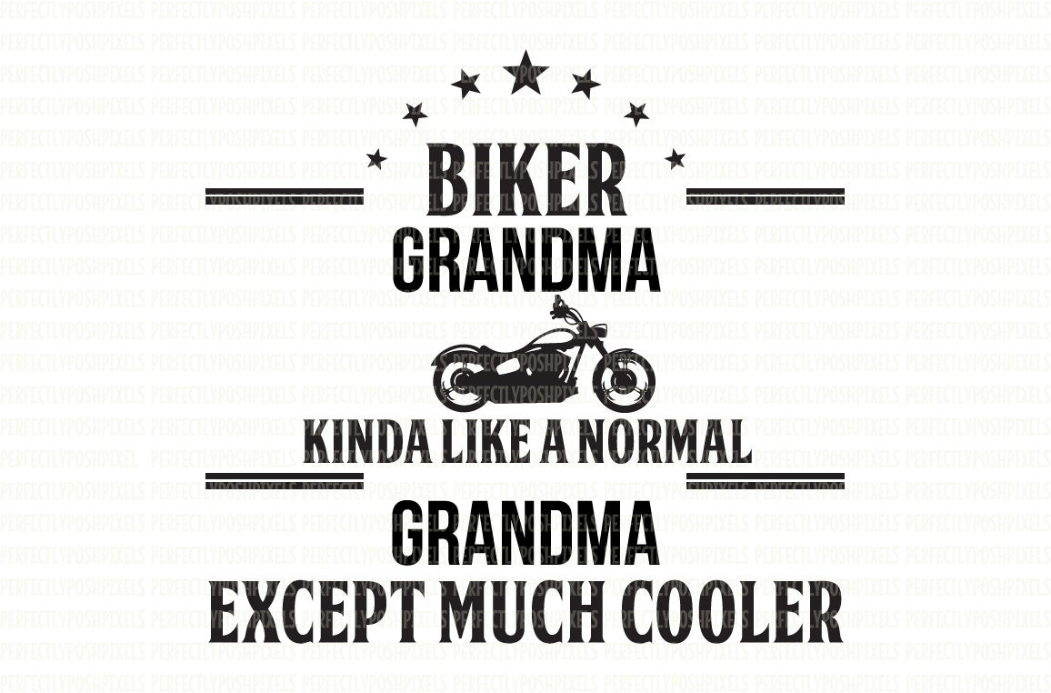 Grandma Biker SVG DXF EPS Silhouette Studio Designer Edition