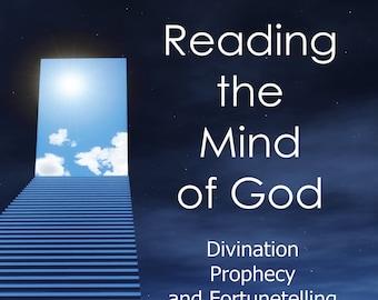 Reading the Mind of God