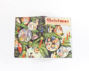 Vintage Christmas Carol Book - Carols Customs & Legends - 1940s Xmas Song Booklet - Mariel Wilhoite Turner Illustration Sheet Music