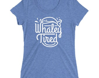 Whaley Tired THE SOFTEST T-Shirt
