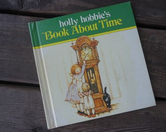 Holly Hobbie's Book All About Time