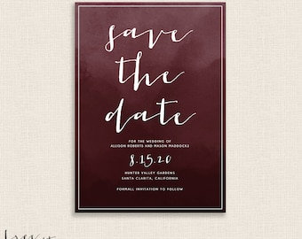 BURGUNDY - DIY Printable Save the Date - Modern Calligraphy and Watercolor Invitation - Single Sided - Maroon - Deep Dark Red - Rich Color