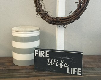 Fire Wife Sign