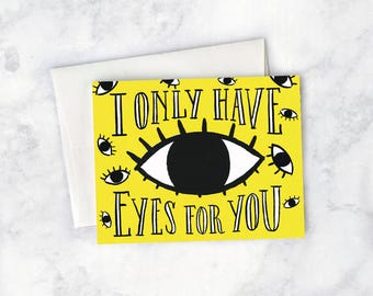 Only Have Eyes For You Greeting Card