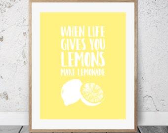 Printable Art, When Life Gives You Lemons, Printable Quote, Wall Art, Printable Wall Art, Instant Download, Digital Print