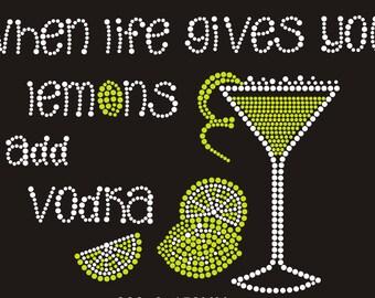 Strass de transfert «Quand la vie donne vous citrons ajoutez Vodka»