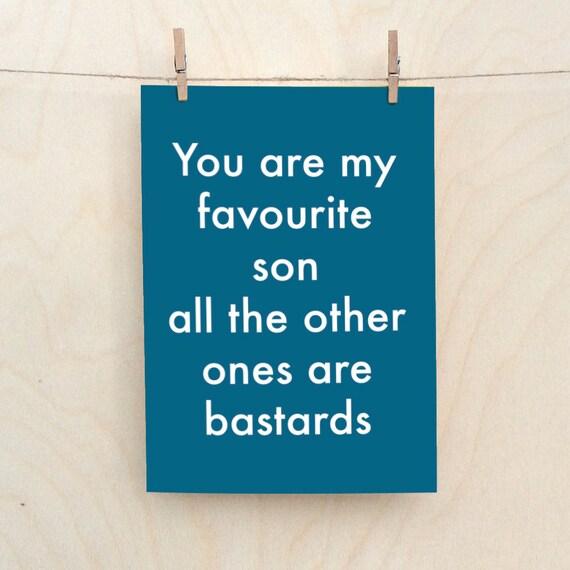 Favourite Son Card, Funny birthday card, rude son card, funny relative card.