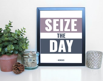 Newsies: Seize the Day, Broadway, Musical Theatre, Typography Printable, Instant Digital Download, Wall Art Print 8x10