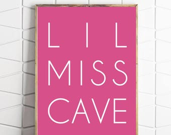 little miss cave art, miss printable decor, miss download wall art, miss decor poster, miss modern art, pink and white art, girls room art