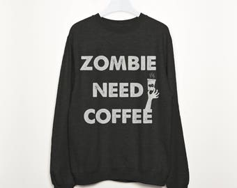 Zombie Need Coffee Women's Halloween Sweatshirt