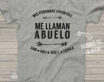 ABUELO shirt - mis personas favoritas me llaman abuelo Tshirt - great Father's Day gift MDF1-039