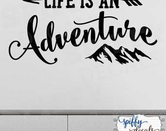 Life Is An Adventure Wall Decal Vinyl Sticker Quote Travel With Arrow Mountains by Spiffy Decals