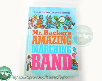 Vintage Hallmark Pop-Up Book: Mr. Backer's Amazing Marching Band