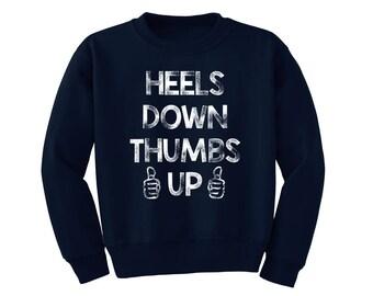Heels Down Thumbs Up Youth Sweatshirt