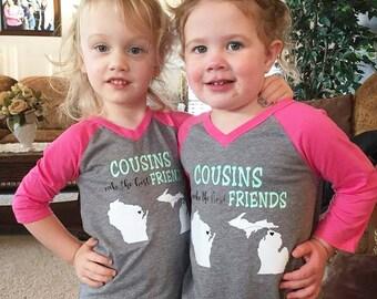 Cousins Shirt, Cousins Make the Best Friends Shirt, Girl Shirt, Cousins Raglan, Cousins State Shirt, Pink Sleeve Shirt, Matching Shirts