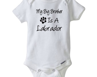 My Big Brother Is A Labrador Gerber® Onesie®.  Labrador Bodysuit. Baby Shower Gift.  Personalized baby clothes.