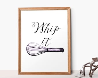 Printable Quote Kitchen Art Whip It 8x10 Home Decor Inspirational Printable Kitchen Quotes Whisk Watercolor Calligraphy Art Print