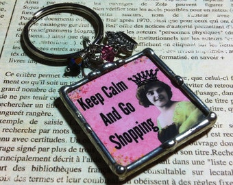 Soldered Glass Collage Art Charm Keychain Keep Calm Go Shopping