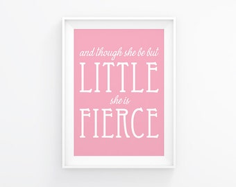 Nursery printable - And though she be but little - Nursery decor - Shakespeare - Instant download - Baby girl - Girls nursery - Little girl