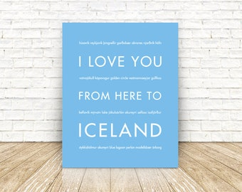 Iceland Art, Travel Poster, Iceland Gift, I Love You From Here To ICELAND, Shown in Light Blue