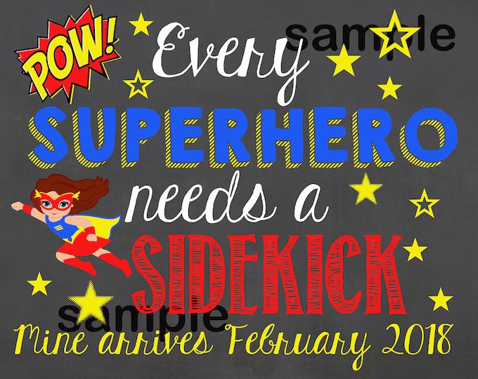 Every Superhero Needs a Sidekick Chalkboard Sign / Pregnancy Announcement Sign / Pregnancy Reveal Sidekick Sign / Baby Reveal / Digital File