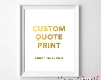 Custom Quote Gold Foil Print, Gold Print, Custom Print in Gold, Illustration Art Print, Gold Foil Art Print