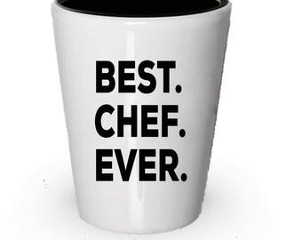 Chef Shot Glass, Best Chef Ever, Chef gift, Gift for Chef , Birthday Gift, Christmas Present