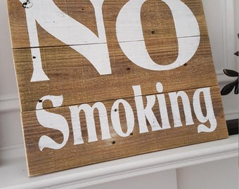 Rustic No Smoking Sign for Home or Business/Restaurant/Office