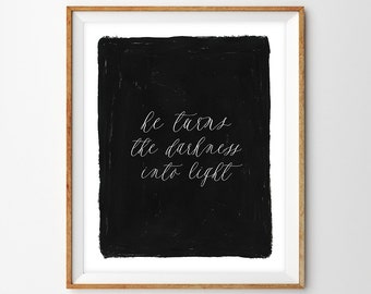 Hand Painted Modern Calligraphy Scripture Print - Darkness into Light (Psalm 18:28)