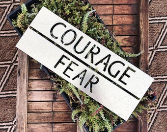 Courage over Fear Sign || Negative Style Sign || Motivational Sign || Industrial Sign || Industrial Style || Galvanized Metal Sign ||