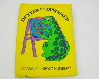 Dexter the Dinosaur Learns All About Numbers soft book