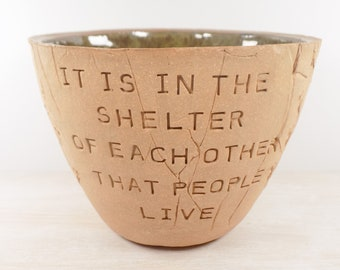 Irish Proverb - The Shelter of Each Others Arms - Pottery Bowl / Inspirational Pottery / Family Gift / Friendship Gift / Housewarming Gift