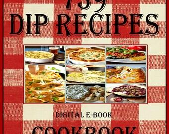 739 Dip Recipes E-Book Cookbook Digital Download
