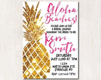 Aloha Beaches Bridal Shower invitation, Hawaiian Invitation, Luau Invitation, Pineapple Invitation, Tropical Aloha Invitation ANY AGE - 1676