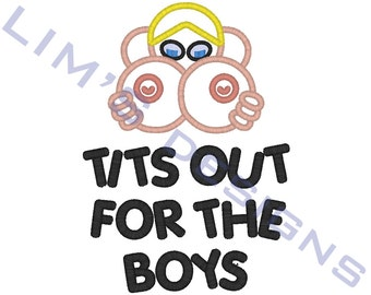 """Boobs Out for the Boys applique machine embroidery design- 3 sizes 4x4"""", 5x7"""", 6x10"""""""