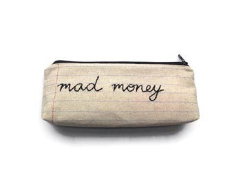 Mad Money Bag - Treat Yo Self - Hand Embroidered Zipper Pouch Pencil Case - Makeup Bag - Care Package with Cash or Gift Card - Mom Dad Grad