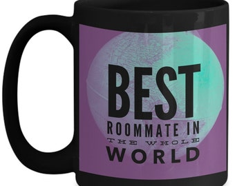 Best roommate Coffee mug Best roommate in the whole world