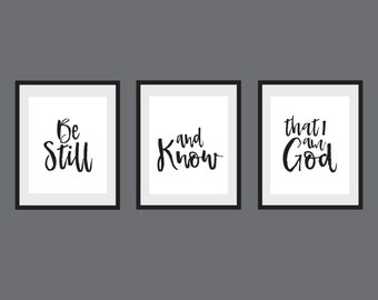 Be Still and Know that I am God Set of 3 Art Prints Christian Art Digital Art set of 3 gift for mom Instant Download Art Printables 8x10