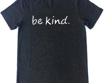 """Intention Wear V-neck short sleeve  t-shirt:  """"Be kind."""""""
