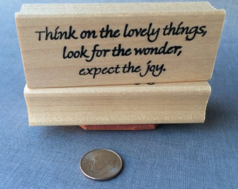 Think on the lovely things Rubber Stamp
