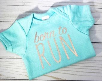 Born to Run Onesie-gifts for runners- Born to Run- Running Onesie-Run-Running- Baby