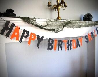 Scary Theme Party, Halloween Birthday, Happy Birthday Banner, Scary Dripping Font, Haunted Birthday, Orange and Black, Horror Birthday