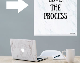 Love The Process instant download