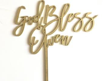 Custom Wood 'God Bless' Cake Topper for Baptism, Christening, Special Occasion.