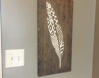 Feather Sign | Rustic Decor | Wall Art | Home Decor