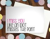 I miss you card - 'like...