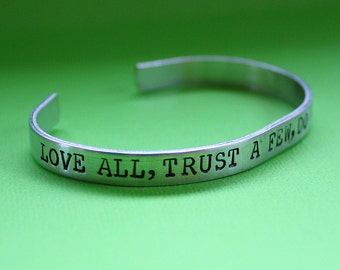 Love All Trust a Few Do Wrong to None - Hand Stamped Cuff Bracelet - Message Jewelry