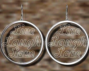 "Drop Messag Earrings  ""LIVE LAUGH LOVE"""