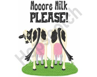Moore Milk Please - Machine Embroidery Design, Cow, Milk